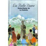 Notre Dame de La Salette la belle Dame