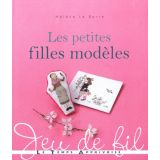 Les Petites Filles Modèles - Jeu de fil