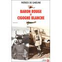 Baron Rouge et Cigogne Blanche