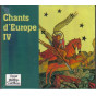 Chants d'Europe IV
