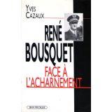 René Bousquet face à l'acharnement