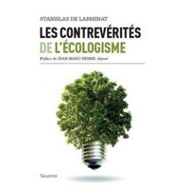 Les Contrevérités de l'Ecologisme