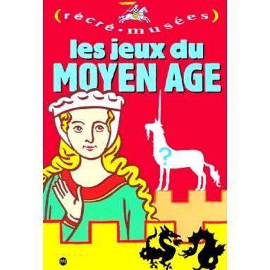 Les Jeux du Moyen Age