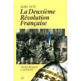 La deuxième Révolution Française - Juillet 1830