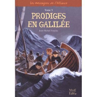 Prodiges en Galilée - Tome V