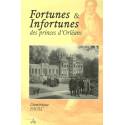 Fortunes et Infortunes des princes d'Orléans
