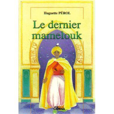 Le dernier Mamelouk