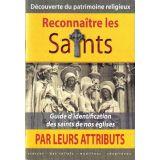 Reconnaître les Saints par leurs attributs