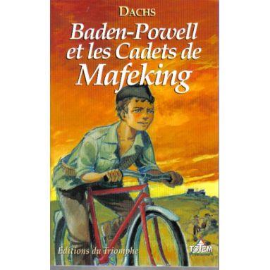 Baden-Powell et les cadets de Mafeking