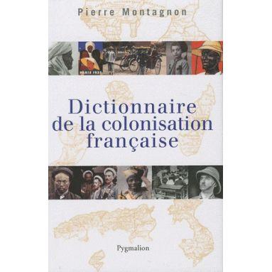 Dictionnaire de la colonisation française