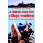 La Chapelle Basse-Mer Village vendéen