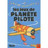 Les jeux de planète Pilote