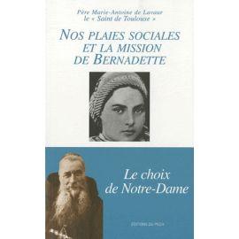 Nos plaies sociales et la mission de Bernadette