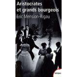 Aristocrates et grands bourgeois