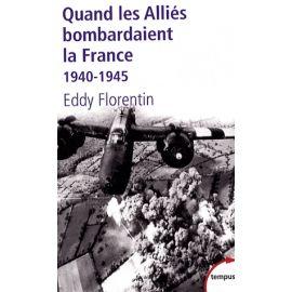 Quand les Alliés bombardaient la France - 1940-1945