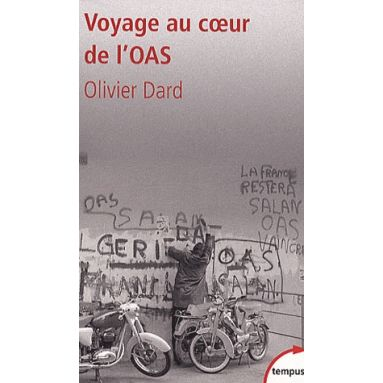 Voyage au cœur de l'OAS