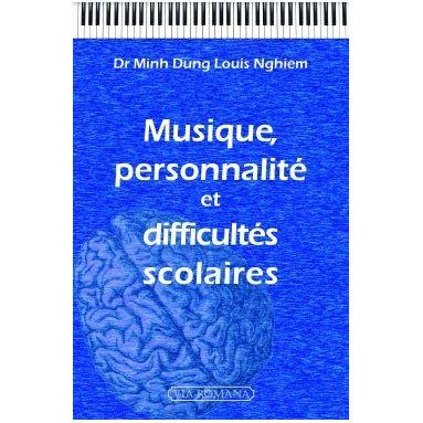 Musique personnalité et difficultés scolaires
