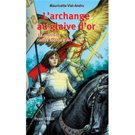 L'archange au glaive d'or