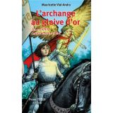 L'archange au glaive d'or