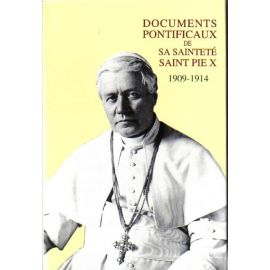 Documents Pontificaux de sa Sainteté Saint Pie X