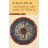 Les maladies de la peau selon sainte Hildegarde