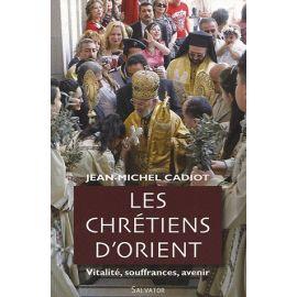 Les Chrétiens d'Orient