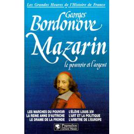 Mazarin le pouvoir et l'argent