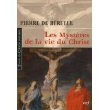 Les mystères de la vie du Christ