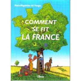 Comment se fit la France