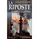 La Riposte - Volume I