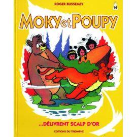 Moky et Poupy délivrent Scalp d'or