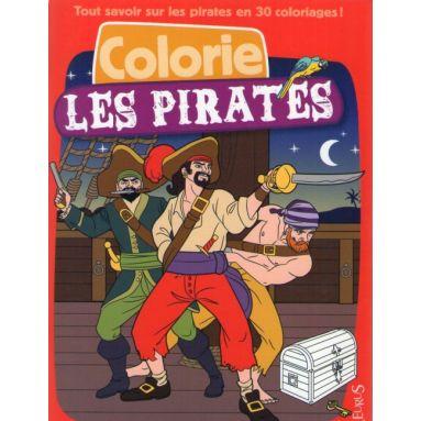 Tout savoir sur les pirates en 30 coloriages !