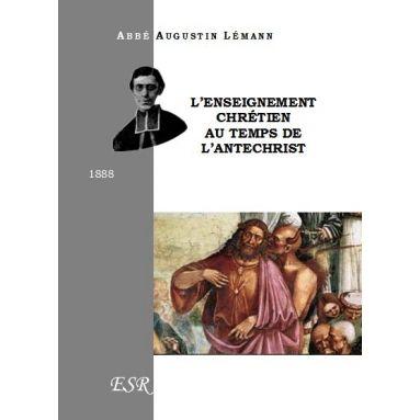 L'enseignement chrétien au temps de l'Antéchrist
