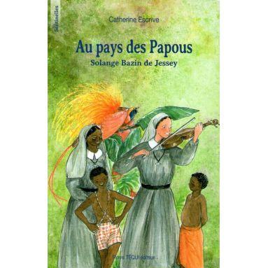 Au Pays des Papous