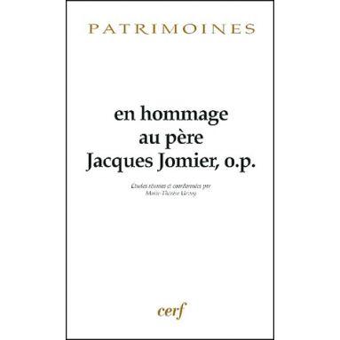 En hommage au Père Jacques Jomier, o.p.