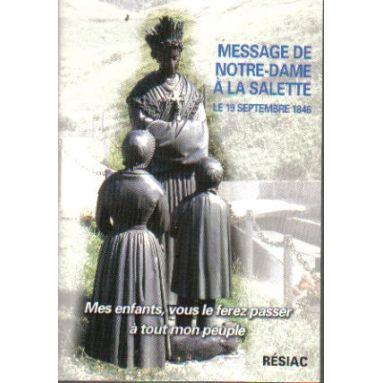 Message de Notre Dame de La Salette