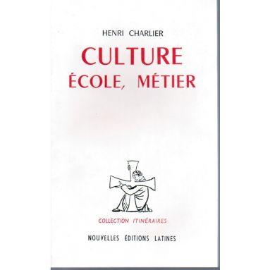 Culture école métier