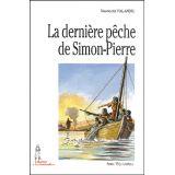 La dernière pêche de Simon-Pierre