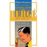 Hergé Qui suis-je ?
