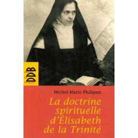 La doctrine spirituelle de sœur Elisabeth de la Trinité
