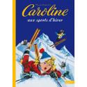 Caroline et ses amis aux sports d'hiver