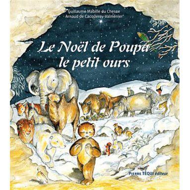 Le Noël de Poupa le petit Ours