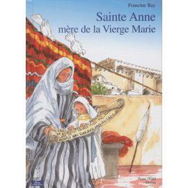 Sainte Anne - Mère de la Vierge Marie
