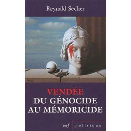 Vendée, du génocide au mémoricide