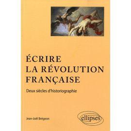 Ecrire la Révolution française