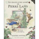 Le grand livre animé de Pierre Lapin