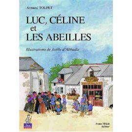 Luc Céline et les abeilles