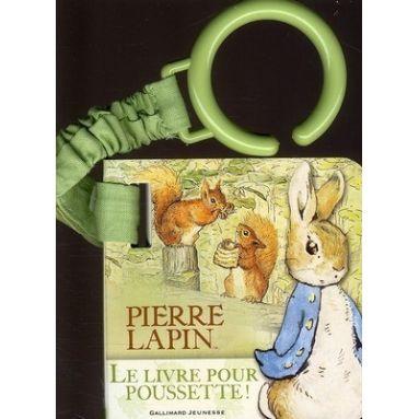 Pierre Lapin Le livre pour poussette !