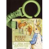 Pierre Lapin Le livre pour poussette ! Ruban vert