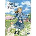 Thérèse la petite fleur de Lisieux